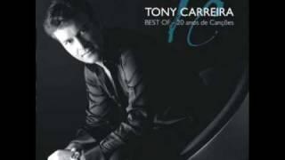 Tony Carreira   Coração Perdido