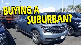 Buying a 2016/2017 Suburban? Watch This Video First! (vlog)
