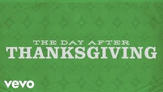 Brandon Heath - The Day After Thanksgiving (Official Lyric Video)