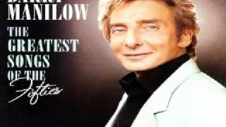 Barry Manilow - Unchained Melody