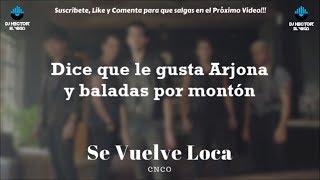 Se Vuelve Loca (Letra/Lyrics) - CNCO