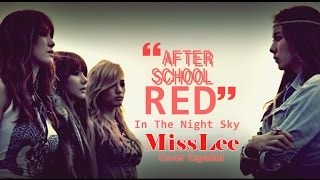 In the night Sky  (밤하늘에) - After School Red | Cover en Español