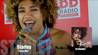 STARLEY - Touch Me | unplugged | BB RADIO