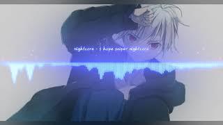 Nightcore - 1 hope sniper