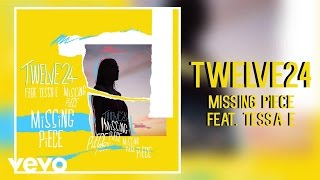 Twelve24 - Missing Piece (Official Audio) ft. Tessa E