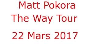 🍀Matt Pokora Zenith Paris My Way Tour 22 Mars 2017 Hd 🍀