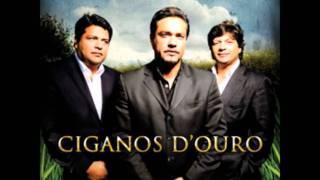 Ciganos D'Ouro - Cansaco