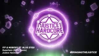 IYF & Nobody Feat Blue Eyes - Superhero (S3RL Remix)