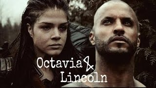 Octavia & Lincoln || He was my people