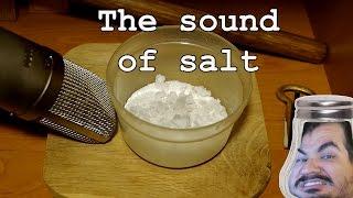 The Sound of Salt [Scientific Experiment]