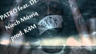 PATRO feat. DEXTER - Niech mówią (prod.K4M)