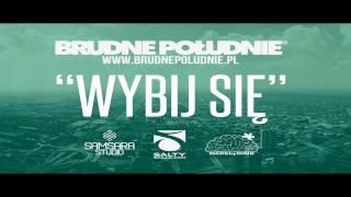 WYBIJ SIĘ - SLaVe - Brudne Południe Konkurs #ZABRZE