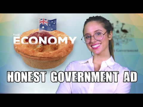 Honest Government Ad | The Economy