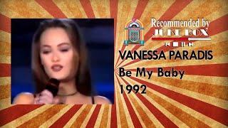 Vanessa Paradis - Be My Baby (Stars 90' 1992)