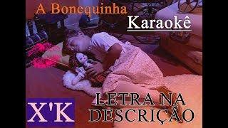 A Bonequinha/XSPB2/KARAOKÊ/