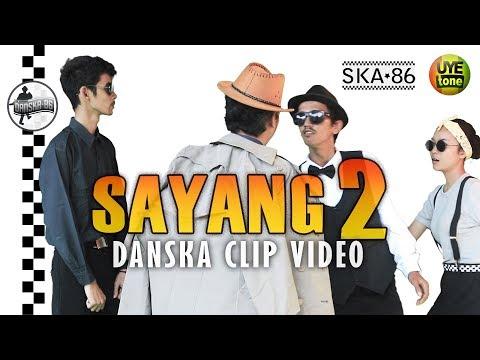 Download Lagu SKA 86 - SAYANG 2 (DanSKA Clip Video)