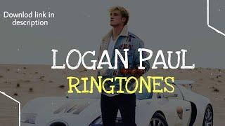 Top 5 Best Logan Paul Ringtones 2018 | Download Now |