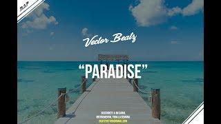 """Paradise""  Beat Romantico Trap l Beat R&B l Instrumental 2017"