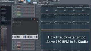 How to automate tempo above 180 BPM in FL Studio