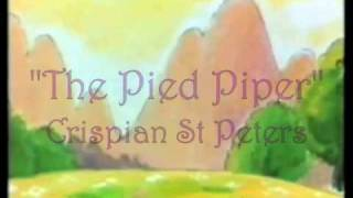 """The Pied Piper"" by Crispian St. Peters"
