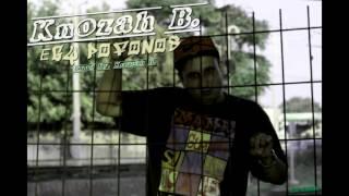 Knozah B. - Egy pofonos (Official music)