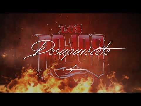 Desaparecete de Los Rojos Letra y Video