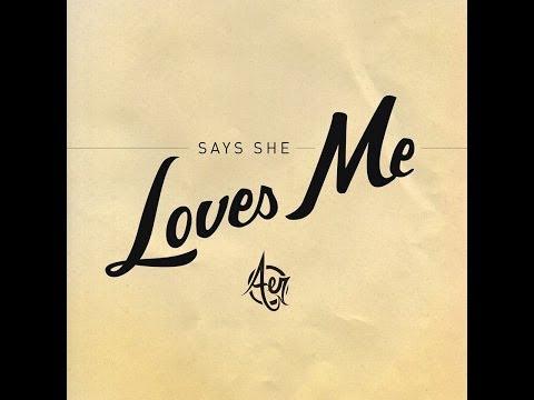 aer-says-she-loves-me-theaerwebreathe