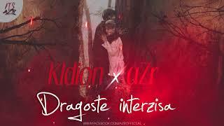 Kldion ft. aZr - Dragoste interzisa