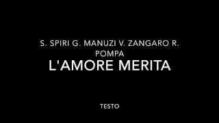 Simonetta Spiri, Greta Manuzi, Verdiana Zangaro, Roberta Pompa - L'amore merita - Testo