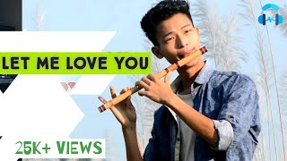 Let Me Love you OFFICIAL Flute Cover Video| Tasso Music| Instrumental