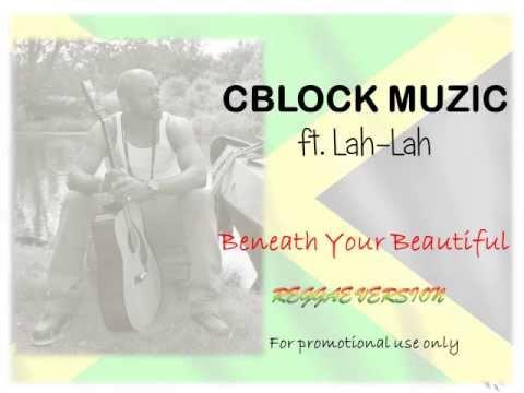 beneath-your-beautiful-cblock-muzic-ft-lah-lah-cover-version-empress-helena
