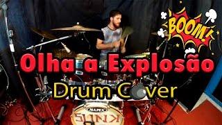 Olha a Explosão - MC Kevinho e Wesley Safadão - Drum Cover