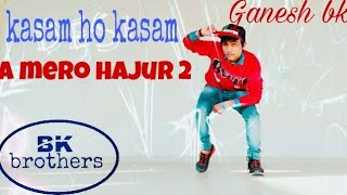 A Mero Hajur 2   Kasam Ho Kasam  Cove Song  BK Brothers  bkbrothers ...https://m.youtube.com › watch