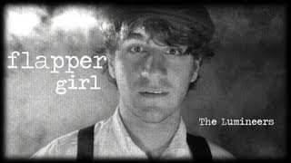 """The Lumineers - """"Flapper Girl"""" (Cover)"""