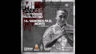 14-MISIONERO MC-VAMONOS PA EL MONTE FT  PARCE of dos BALAS