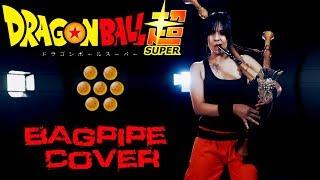 Dragon Ball Super Theme Song - LIMIT BREAK X SURVIVOR Bagpipe Cover