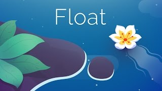 Float by Galactic Thumb and ULTrapped Games!