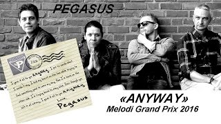 PEGASUS MED MELODI GRAND PRIX  2016 ANYWAY