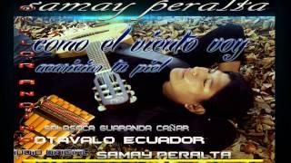 COMO EL VIENTO  VOY(SAMAY PERALTA)MÚSICA ANDINA 2017