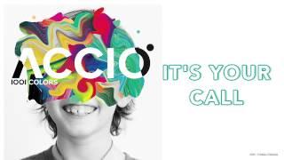 It's Your Call - 1001 Colors - Acció