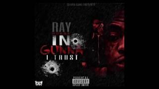Ray Gunna x Got It | In Gunna I Trust