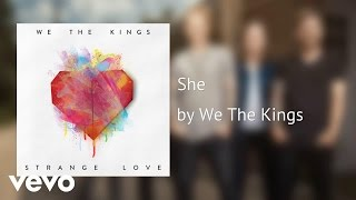 We The Kings - She (AUDIO)