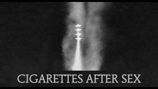 Cigarettes After Sex - Sunsetz (studio version)