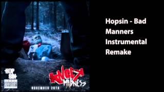 Hopsin - Bad Manners Instrumental Remake