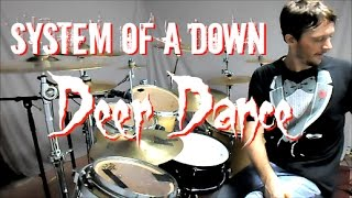 S.O.A.D. - Deer Dance - Drum Cover
