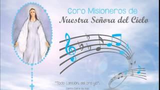 Coro Nuestra Señora del Cielo - Hasta la locura te amo Señor