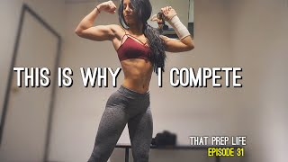 THIS IS WHY I COMPETE | That Prep Life Ep. 31
