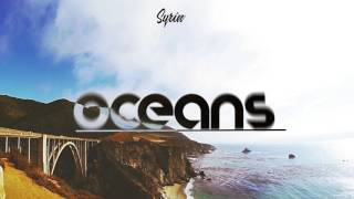 Syrin - Oceans [Free Release]