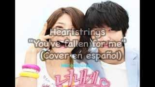 Heartstrings - You've fallen for me - Cover en español