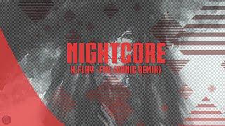 【Nightcore】K.Flay - FML (Vanic Remix)